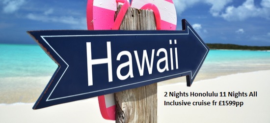 Hawaii Cruises only £1199pp
